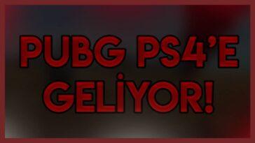 PUBG PS4'e Geliyor!