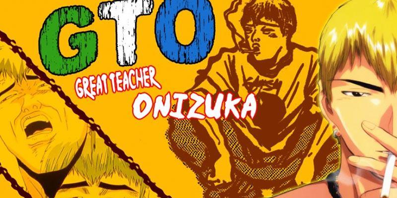 great teacher onizuka - Karantinada İzlemeniz İçin Anime Önerileri - Figurex Anime Önerileri