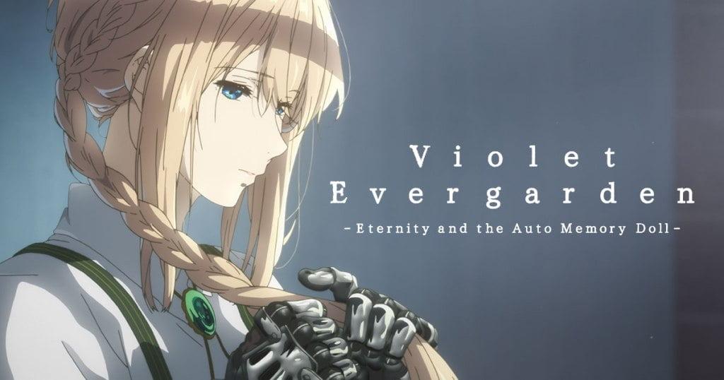 Violet Evergarden Eternity and Auto Memory Dolls - Güçlü Kadın Başrole Sahip Anime Önerileri - Figurex Anime Önerileri