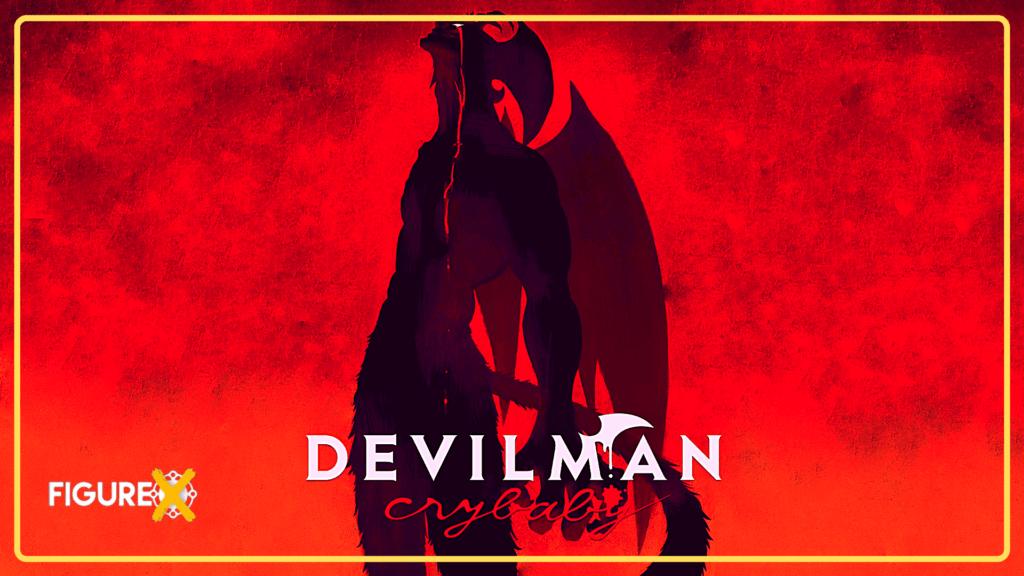 Devilman Crybaby - Jujutsu Kaisen Tarzı Animeler - Figurex Genel