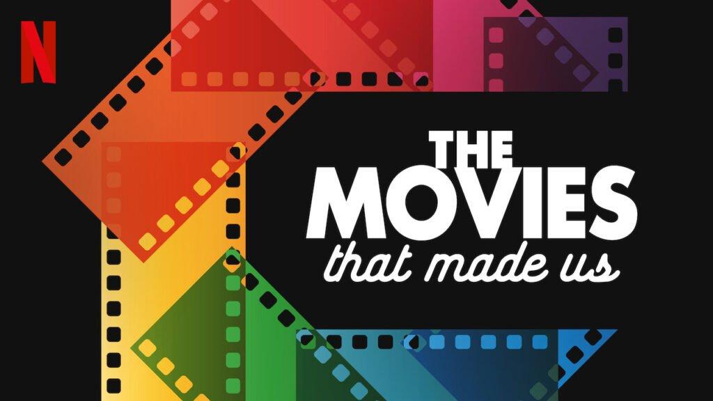 The Movies That Made Us - Netflix'te İzleyebileceğiniz Belgeseller - Figurex Genel