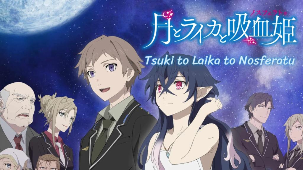 Tsuki to Laika to Nosferatu - 2021 Sonbahar Anime Listesi! - Figurex Anime